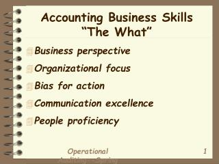 """Accounting Business Skills """"The What"""""""
