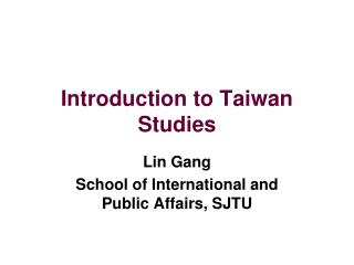 Introduction to Taiwan Studies