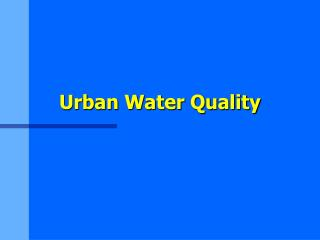 Urban Water Quality