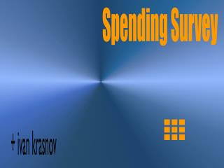 Spending Survey