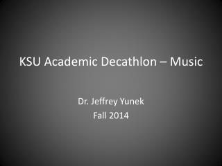KSU Academic Decathlon – Music