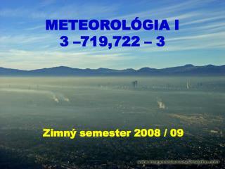 METEOROLÓGIA I 3 –719,722 – 3