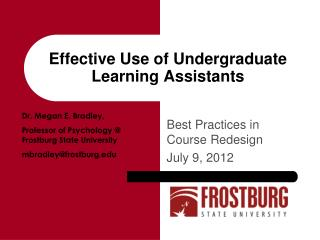 Effective Use of Undergraduate Learning Assistants