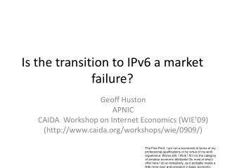 Is the transition to IPv6 a market failure?