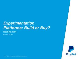 Experimentation Platforms: Build or Buy?