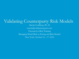Validating Counterparty Risk Models