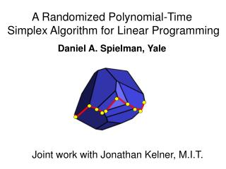 A Randomized Polynomial-Time  Simplex Algorithm for Linear Programming