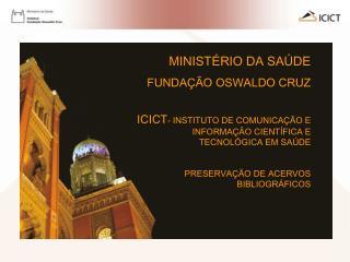 MINISTÉRIO DA SAÚDE FUNDAÇÃO OSWALDO CRUZ