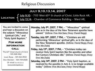 July 9,10,13,14, 2007