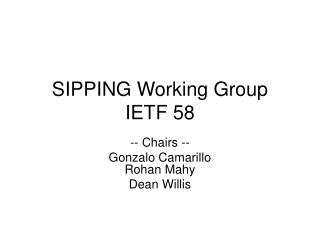 SIPPING Working Group IETF 58