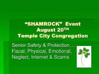 """SHAMROCK"" Event August 20 TH Temple City Congregation"