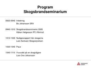 Program Skogsbrandseminarium