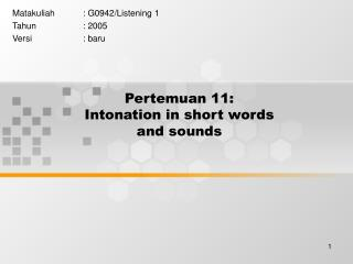 Pertemuan 11: Intonation in short words and sounds