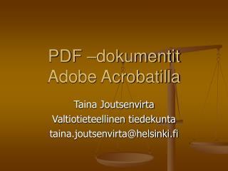 PDF –dokumentit Adobe Acrobatilla