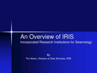 By Tim Ahern, Director of Data Services, IRIS
