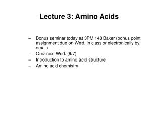 Lecture 3: Amino Acids