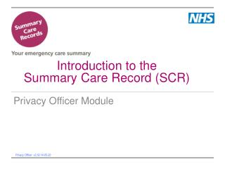 Introduction to the Summary Care Record (SCR)