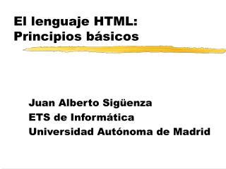 El lenguaje HTML: Principios básicos