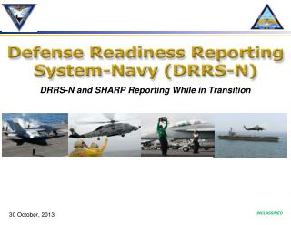 DRRS-N and SHARP Reporting While in Transition