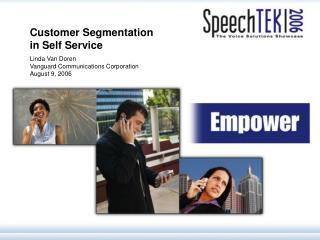 Customer Segmentation in Self Service