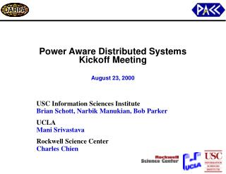 Power Aware Distributed Systems Kickoff Meeting August 23, 2000