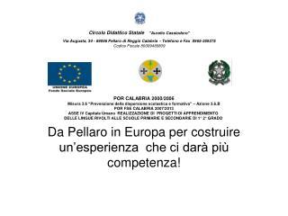 Da Pellaro in Europa per costruire un'esperienza che ci darà più competenza!