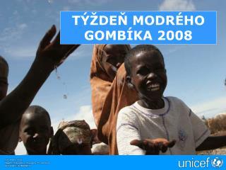 TÝŽDEŇ MODRÉHO GOMBÍKA 2008