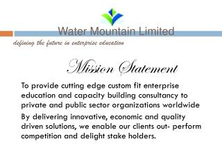Water Mountain Limited defining the future in enterprise education