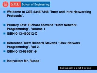 "Welcome to CSE 5348/7348 ""Inter and Intra Networking Protocols""."