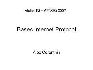 Bases Internet Protocol