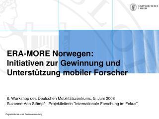 ERA-MORE Norwegen: Initiativen zur Gewinnung und Unterstützung mobiler Forscher
