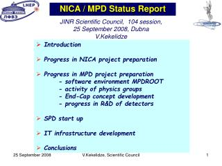 Introduction  Progress in NICA project preparation  Progress in MPD project preparation