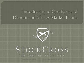 Introduction to Certificates of Deposit and Money Market Funds