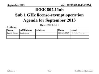 IEEE 802.11ah Sub 1 GHz license-exempt operation Agenda for September 2013