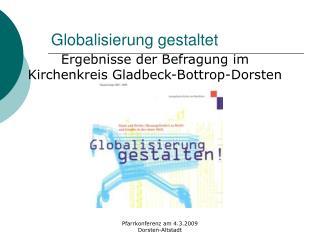Globalisierung gestaltet