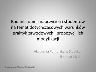 Akademia Pomorska w Słupsku listopad 2011