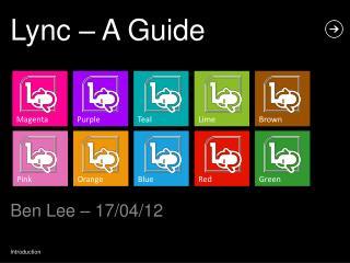 Lync – A Guide