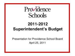 2011-2012 Superintendent's Budget