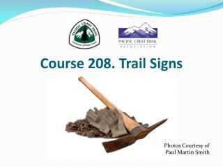 Course 208. Trail Signs