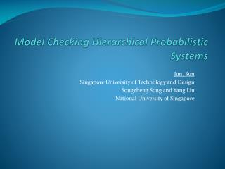 Model Checking Hierarchical Probabilistic Systems