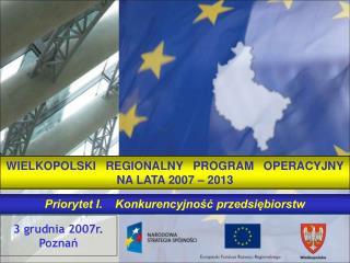 3 grudnia 2007r. Poznań