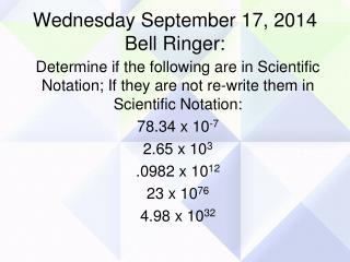 Wednesday September 17, 2014 Bell Ringer: