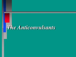 The Anticonvulsants