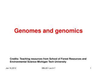 Genomes and genomics