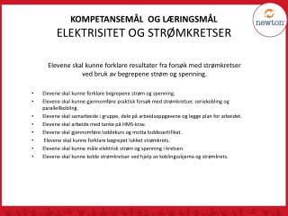 KOMPETANSEMÅL OG LÆRINGSMÅL ELEKTRISITET OG STRØMKRETSER