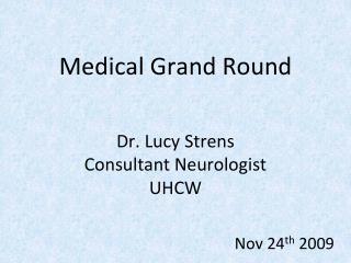 Medical Grand Round