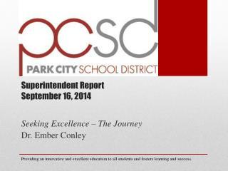 Superintendent Report September 16, 2014