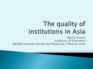 The quality  of   institutions  in Asia