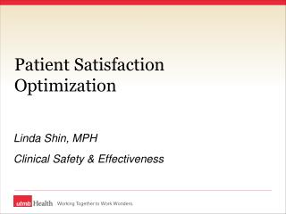 Patient Satisfaction Optimization