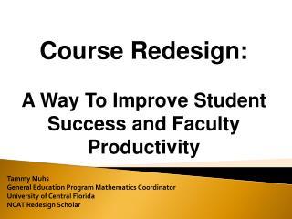 Tammy Muhs General Education Program Mathematics Coordinator  University of Central Florida